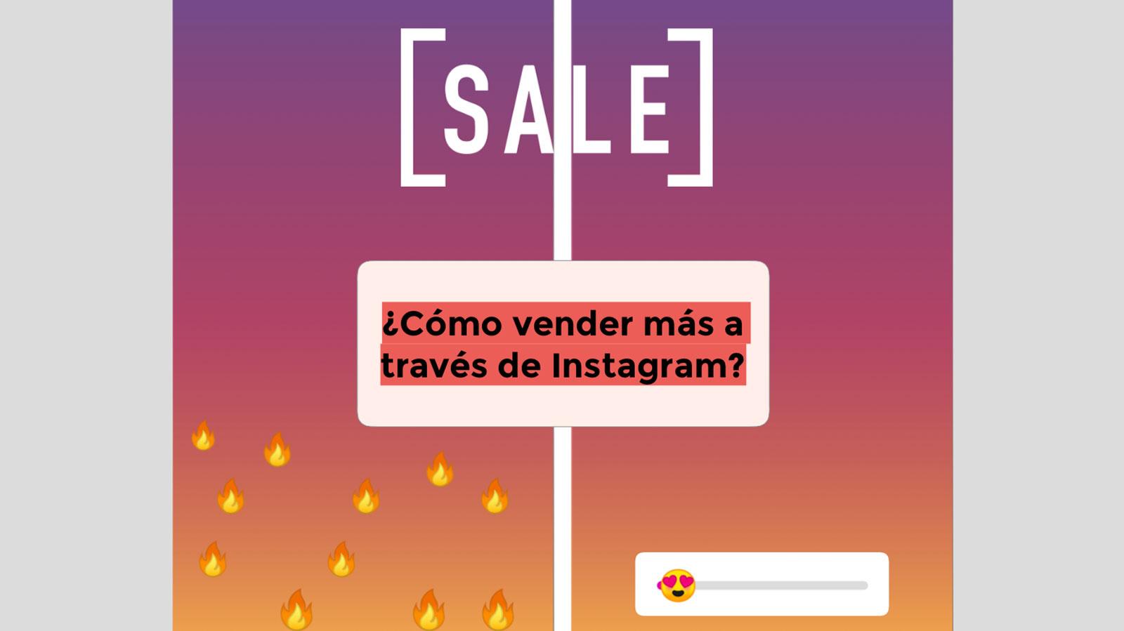 Cómo vender más a través de Instagram