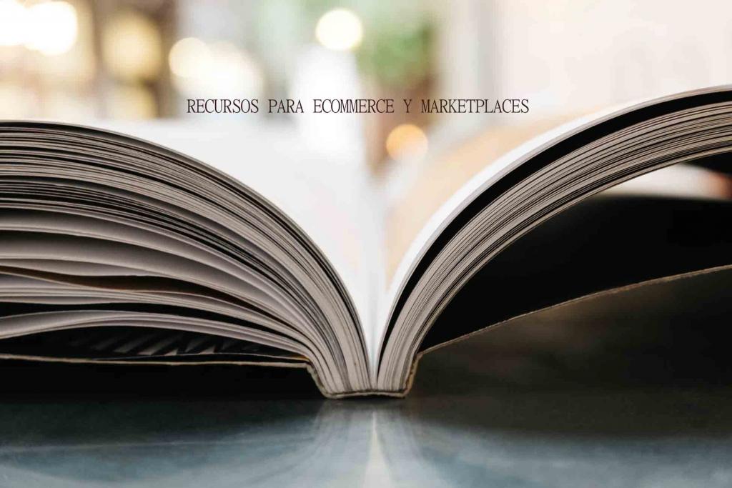 Los mejores Recursos para ecommerce Marketplaces - Fotografiaecommerce.com