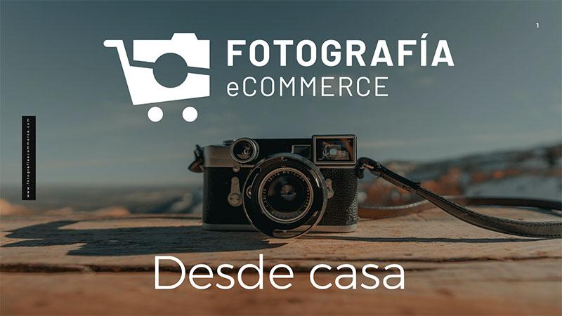 Fotografía eCommerce desde casa