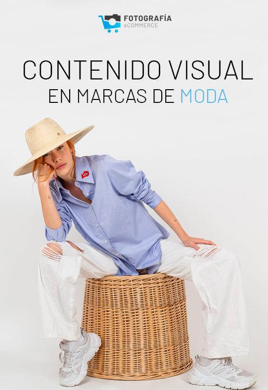 Contenido visual en marcas de moda