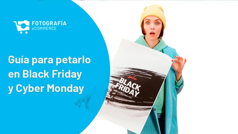 Guía: Trucos para petarlo en Black Friday y Cyber Monday